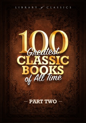 100 Greatest Classic Books of All Time II - Francis Barton Gummere, Franz Kafka, Frederick Douglass, Fyodor Dostoevsky, Gaston Leroux, George Bernard Shaw, George Eliot, George MacDonald, H. G. Wells, Harriet Beecher Stowe, Henrik Ibsen, Herman Melville, Homer, Jack London, The Brothers Grimm, James Fenimore Cooper & James Matthew Barrie pdf download