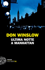 Ultima notte a Manhattan - Don Winslow pdf download