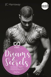 Dreams & Secrets - Rivalen aus Leidenschaft - JC Harroway pdf download