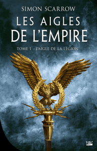 L'Aigle de la légion - Simon Scarrow pdf download