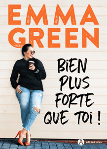 Bien plus forte que toi ! - Emma Green pdf download