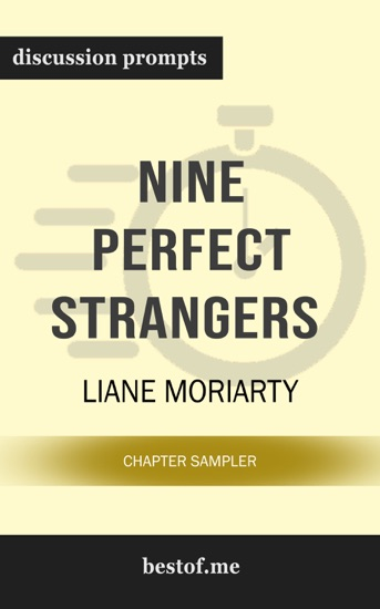 Nine Perfect Strangers by Liane Moriarty (Discussion Prompts) by bestof.me pdf download
