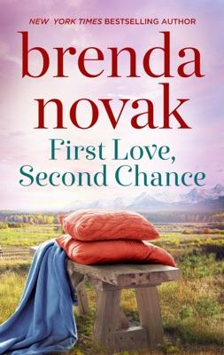 First Love, Second Chance - Brenda Novak pdf download