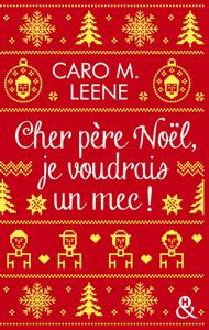 Cher père Noël, je voudrais un mec ! - Caro M Leene pdf download