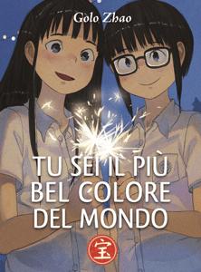 Tu Sei il Più Bel Colore del Mondo - Golo Zhao pdf download