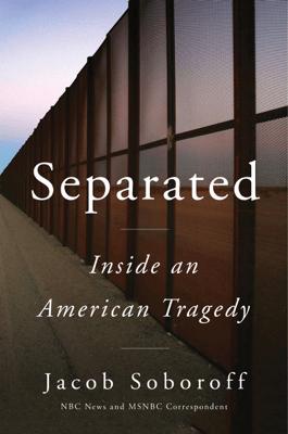Separated - Jacob Soboroff pdf download