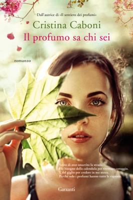 Il profumo sa chi sei - Cristina Caboni pdf download