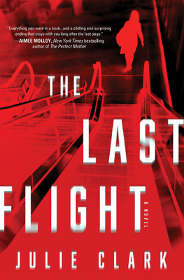 The Last Flight - Julie Clark pdf download