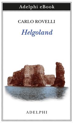 Helgoland - Carlo Rovelli pdf download
