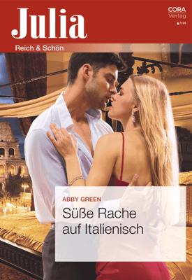 Süße Rache auf Italienisch - Abby Green pdf download