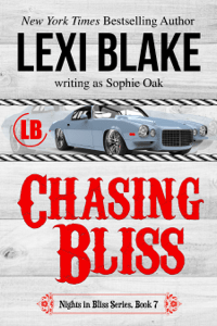 Chasing Bliss, Nights in Bliss, Colorado, Book 7 - Lexi Blake pdf download