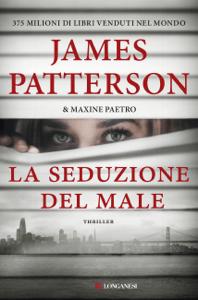 La seduzione del male - James Patterson & Maxine Paetro pdf download