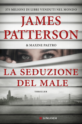 La seduzione del male - James Patterson & Maxine Paetro pdf download
