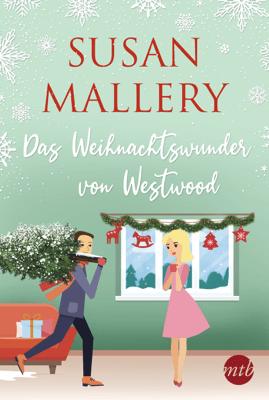 Das Weihnachtswunder von Westwood - Susan Mallery pdf download