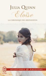 La chronique des Bridgerton (Tome 5) - Eloïse - Julia Quinn pdf download