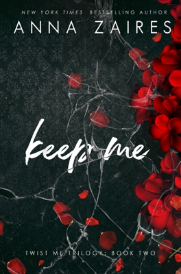 Keep Me (Twist Me #2) - Anna Zaires & Dima Zales pdf download