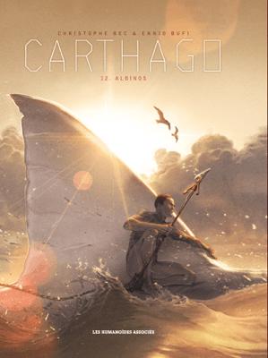 Carthago T12 - Christophe Bec & Ennio Bufi pdf download