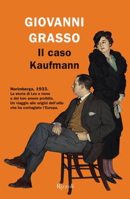 Il caso Kaufmann - Giovanni Grasso pdf download