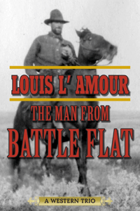 The Man from Battle Flat - Louis L'Amour pdf download