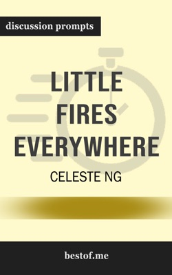 Little Fires Everywhere by Celeste Ng (Discussion Prompts) - Celeste Ng pdf download