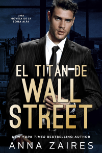 El titán de Wall Street - Anna Zaires pdf download