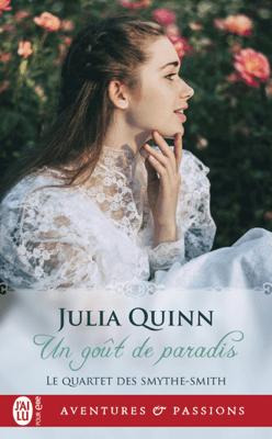 Le quartet des Smythe-Smith (Tome 1) - Un goût de paradis - Julia Quinn pdf download