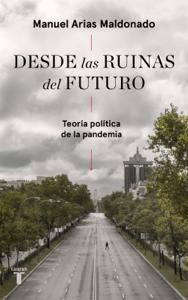Desde las ruinas del futuro - Manuel Arias Maldonado pdf download