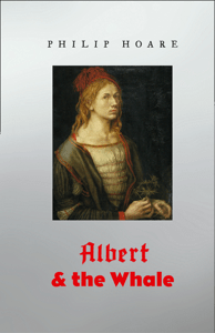 Albert and the Whale - Philip Hoare pdf download