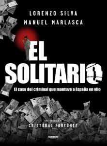 El Solitario - Lorenzo Silva & Manuel Marlasca pdf download