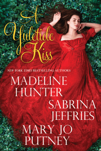 A Yuletide Kiss - Madeline Hunter, Sabrina Jeffries & Mary Jo Putney pdf download