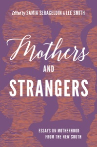 Mothers and Strangers - Samia Serageldin & Lee Smith pdf download