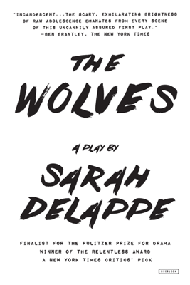 The Wolves - Sarah DeLappe