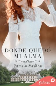 Donde quedó mi alma - Pamela Medina pdf download