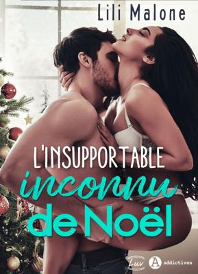 L'insupportable inconnu de Noël - Lili Malone pdf download