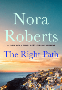 The Right Path - Nora Roberts pdf download