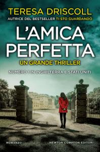 L'amica perfetta - Teresa Driscoll pdf download
