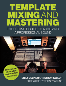Template Mixing and Mastering - Billy Decker pdf download