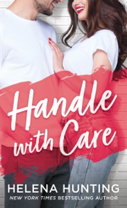 Handle With Care - Helena Hunting pdf download