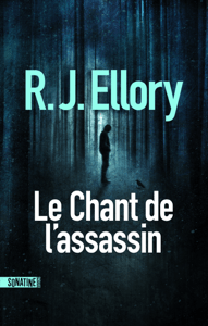 Le Chant de l'assassin - R.J. Ellory pdf download