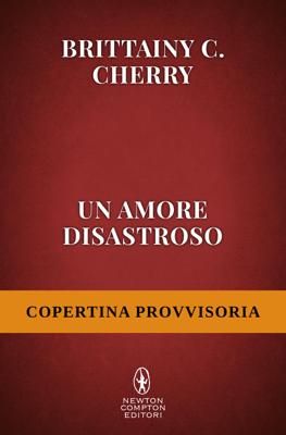 Un amore disastroso - Brittainy C. Cherry pdf download