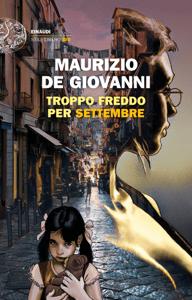 Troppo freddo per Settembre - Maurizio De Giovanni pdf download