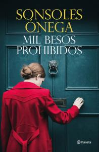 Mil besos prohibidos - Sonsoles Ónega pdf download