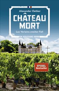 Château Mort - Alexander Oetker pdf download