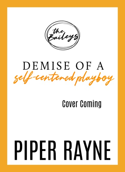 Demise of a Self-Centered Playboy by Piper Rayne PDF Download