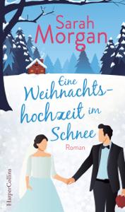 Eine Weihnachtshochzeit im Schnee - Sarah Morgan pdf download