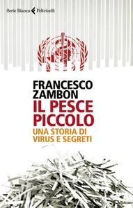 Il pesce piccolo - Francesco Zambon pdf download