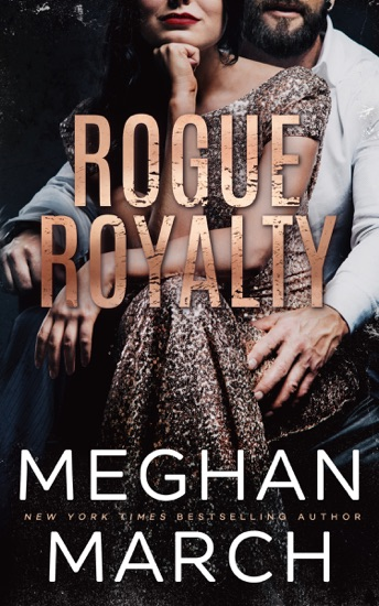 Rogue Royalty by Meghan March PDF Download