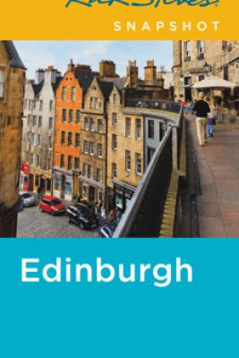 Rick Steves Snapshot Edinburgh - Rick Steves