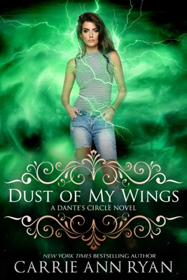 Dust of My Wings - Carrie Ann Ryan pdf download