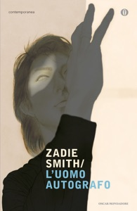 L'uomo autografo - Zadie Smith pdf download